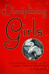 Disciplining Girls $42.00 (reg. 60.00)