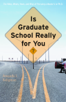 Is Graduate School Really for You? $14.96 (reg. $19.95)