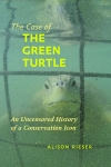 The Case of the Green Turtle Alison Rieser $33.75 (reg. $45.00)