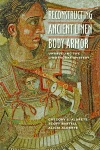 Reconstructing Ancient Linen Body Armor