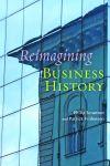 Reimagining Business History $17.47 (reg. $24.95)