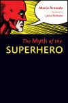 Myth of the Superhero