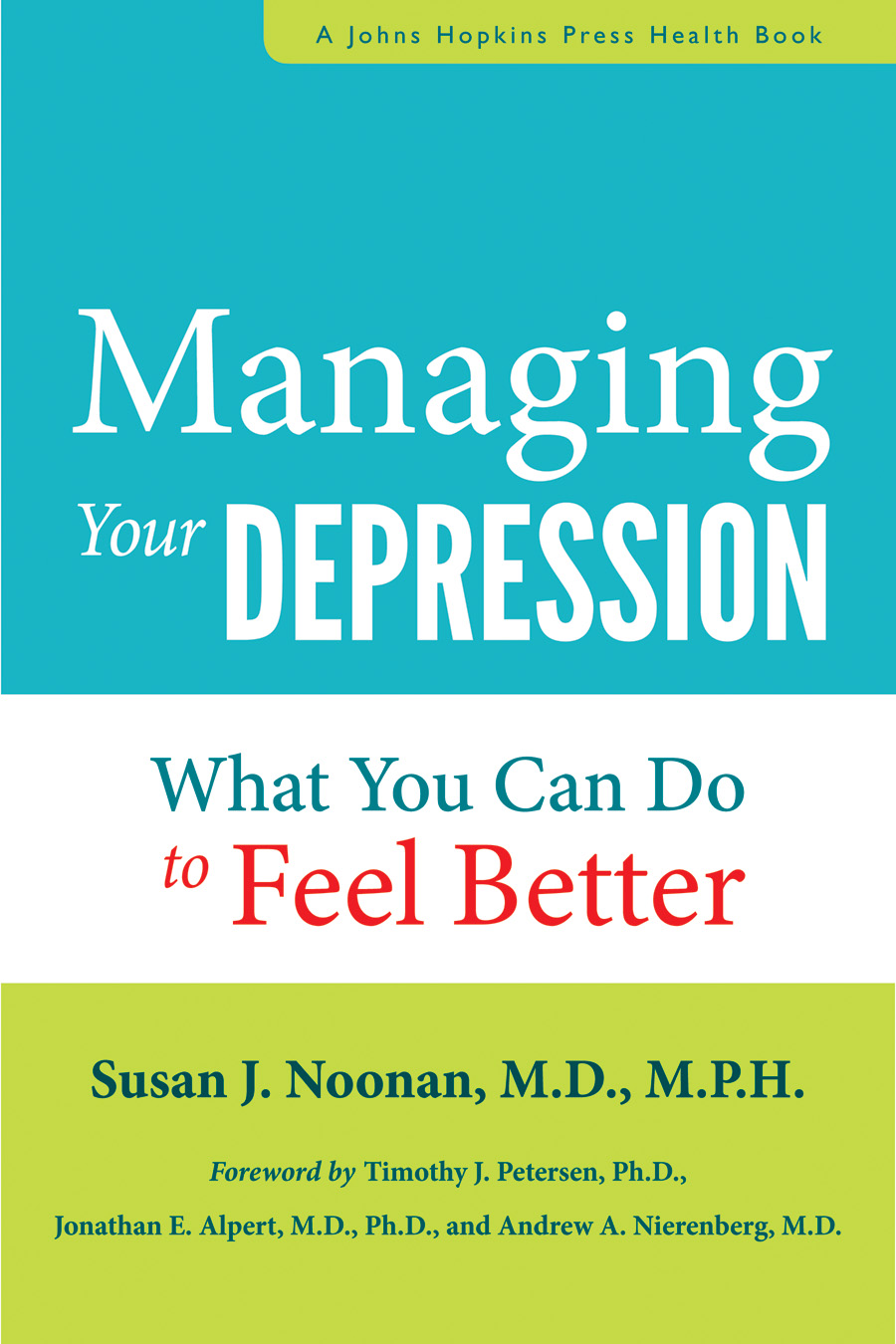 Managing Depression Johns Hopkins University Press Blog
