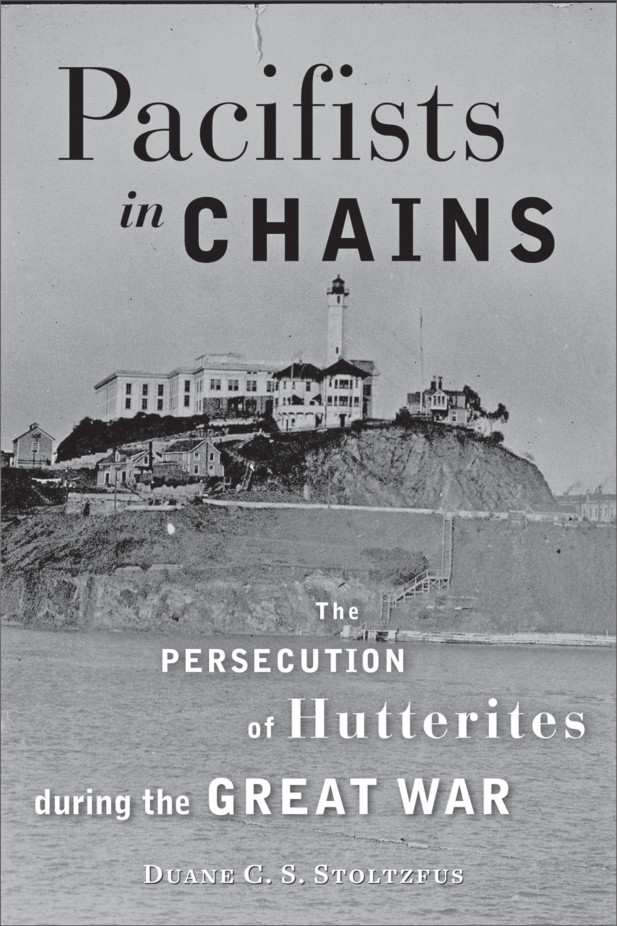 Pacifists in Chains