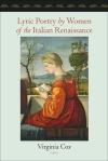 Lyric Poetry by Women of the Italian Renaissance $20.97 (reg. $29.95)
