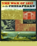 The War of 1812 in the Chesapeake $46.90 (reg. $67.00)