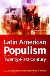 Latin American Populism in the 21st Century edited by Carlos de la Torre and Cynthia J. Arnson $22.50 (reg. $30.000 pbk