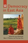 Democracy in East Asia: A New Century edited by Larry Diamond et al. $22.46 (reg. $29.95) pbk