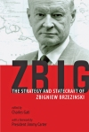 ZBig: The Strategy and Statecraft of Zbigniew Brzezinski Charles Gati $22.46 (reg. $29.95)