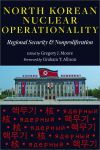 North Korean Nuclear Operationality edited by Gregory J. Moore $37.46 (reg. $49.95)