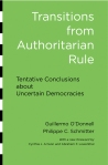 Transitions from Authoritarian Rule Guillermo O'Donnell and Philippe C. Schmitter $21.00 (reg. $28.00)