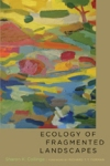Ecology of Fragmented Landscapes $54.75 (reg. $73.00)