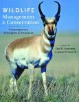 Wildlife Management and Conservation edited by Paul R. Krausman and James W. Cain III $74.63 (reg. $99.50)