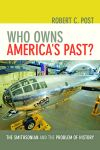 Who Owns America's Past? $22.46 (reg. $29.95)