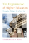 The Organization of Higher Education $22.50 (reg. $30.00)