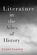 Literature in the Ashes of History $16.07 (reg. $22.95)