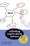 Cultivating Inquiry-Driven Learners $18.71 (reg. $24.95)