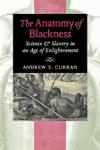 The Anatomy of Blackness $20.97 (reg. $29.95)
