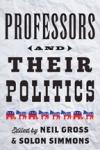 Professors and Their Politics $37.46 (reg. $49.95)