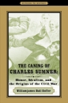 The Caning of Charles Sumner $14.96