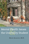 Mental Health Issues and the University Student $26.21 (reg. $34.95)