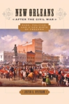 New Orleans after the Civil War $45.00 (reg. $60.00)