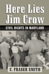 Here Lies Jim Crow $18.75 (reg. $25.00)