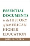 Essential Documents in the History of American Higher Education $22.46 (reg. $29.95)