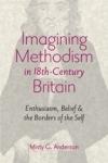Imagining Methodism in Eighteenth-century Britain $45.50 (reg. $60.00)