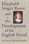 Elizabeth Singer Rowe and the Development of the English Novel $35.00 (reg. $50.00)