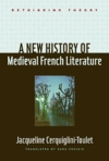 A New History of Medieval French Literature $45.50 (reg. $65.00)
