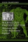 Marvelous Protestantism  $24.50 (reg. $35.00)