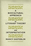 A Biocultural Approach to Literary Theory and Interpretation $45.50 (reg. $65.00)