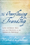 The Overflowing of Friendship $20.97 (reg. $29.95) FORTHCOMING
