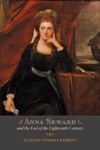 Anna Seward and the End of the Eighteenth Century $38.50 (reg. $55.00)