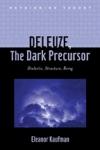 Deleuze, the Dark Precursor $42.00 (reg. $60.00)