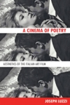A Cinema of Poetry $34.97 (reg. $49.95) FORTHCOMING