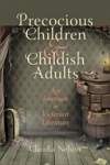 Precocious Children and Childish Adults $35.00 (reg. $50.00)