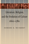 Literature, Religion, and the Evolution of Culture, 1660-1780 $42.00 (reg. $60.00)
