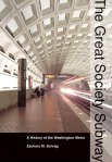 Schrag_The Great Society Subway