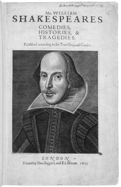 Title page of Shakespeare's First Folio, published in 1623, with the familiar portrait by Droeshout. The Folger Library possesses eighty-two copies of the First Folio, all different in some respects.  Image from Collecting Shakespeare, used by permission of the Folger Shakespeare Library.